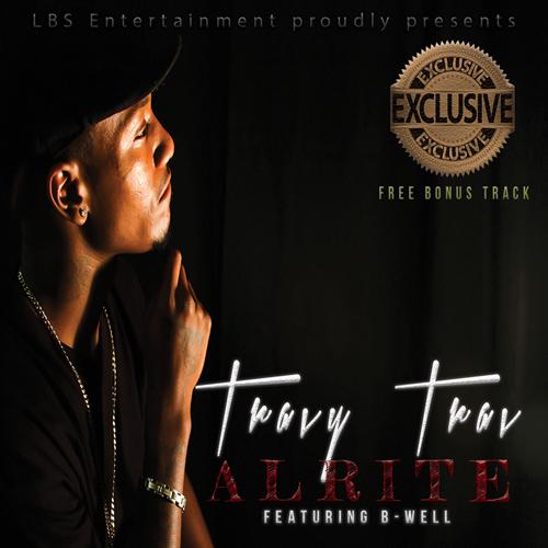 Travy-Trav-Alrite-500-500-cdbaby_specialbonustrack_final
